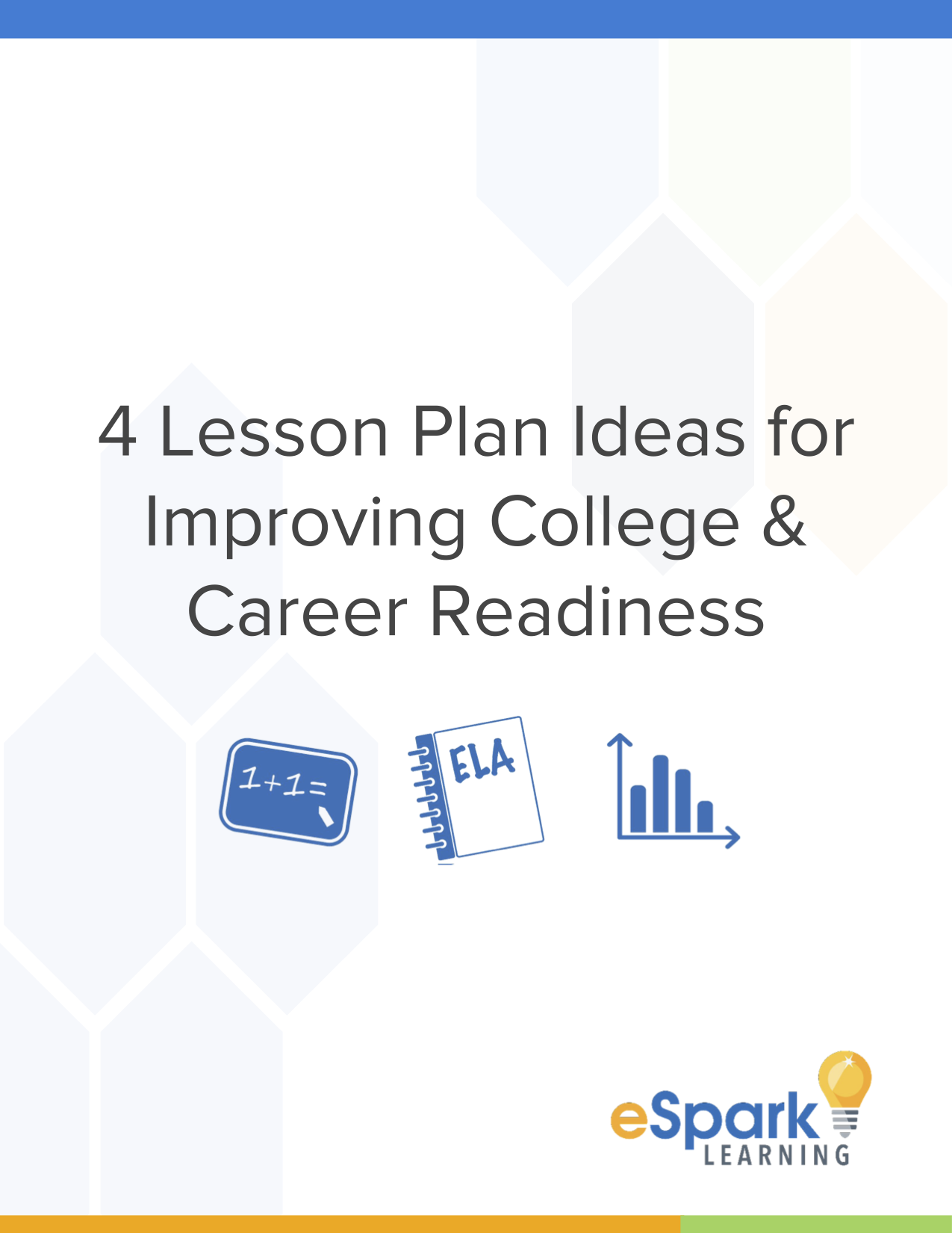 Download 4 Lesson Plans for Improving College and Career Readiness